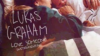 Lukas Graham – Love Someone (Instrumental Remake)