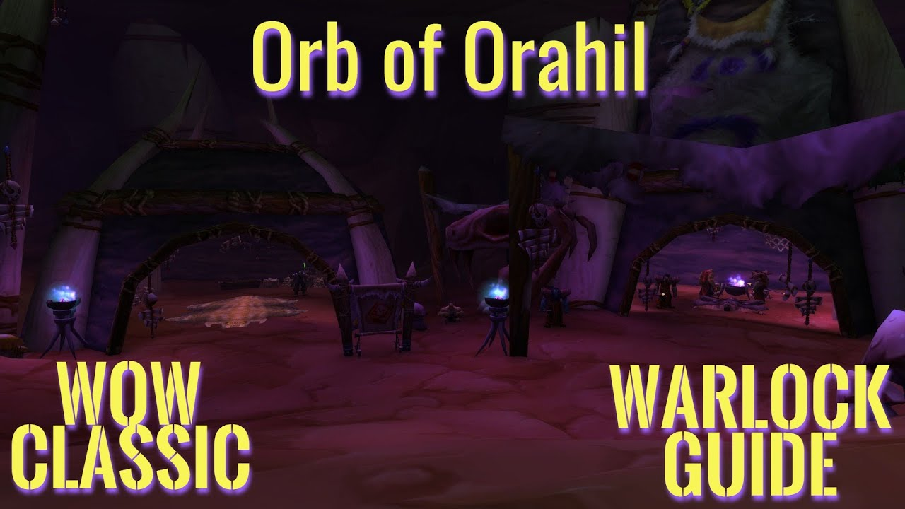 WoW Classic/ Warlock quest Knowledge of the Orb of Orahil
