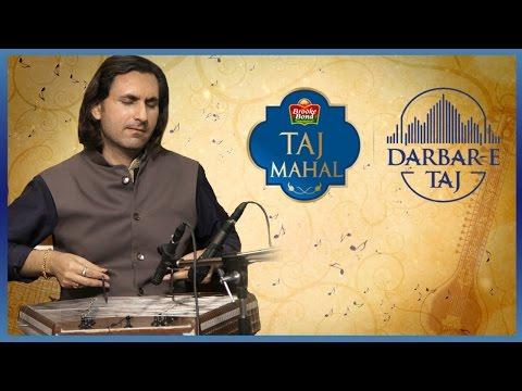 Rahul Sharma's Grand Performance - Darbar-E-Taj