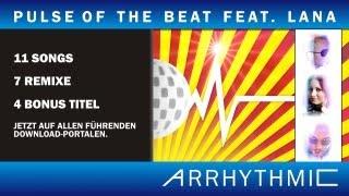 Pulse Of The Beat - Arryhthmic feat. Lana (Eurodance) Teaser DE