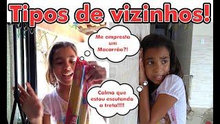 Baixar TIPOS DE VIZINHOS | TYPES OF NEIGHBOURS - EVELYN PASSOS