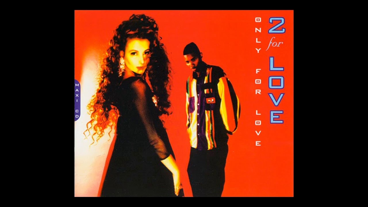 Download 2 for Love - only for love (Romance Mix) [1994]