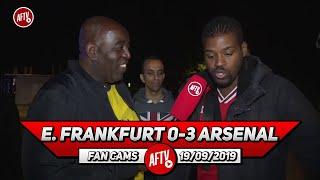 E. Frankfurt 0-3 Arsenal | We Won't Get Top Four!