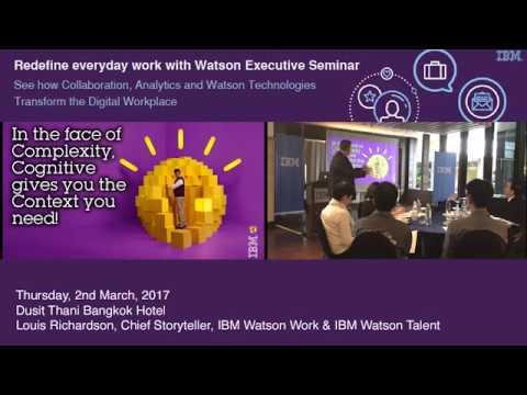 Redefine Everyday Work with Watson - Bangkok