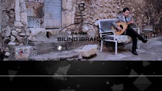 Bilind Ibrahim - Ho Leyo (Lyrics Video)