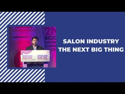 Salon Industry the next big thing