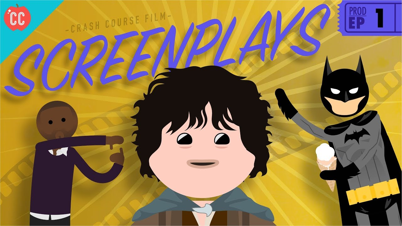 Screenplays: Crash Course Film Production #1