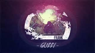 Frank -GUCCI