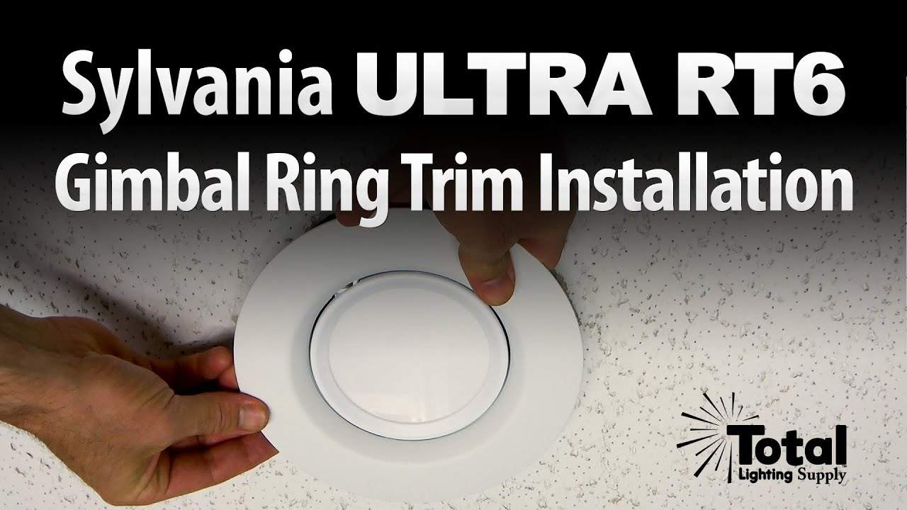 sylvania ultra rt6 gimbal ring trim installation by total recessed