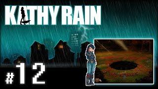 """KATHY RAIN #12 - Dzień IV [3/3] - """"Droga do Uzdrowienia"""""""