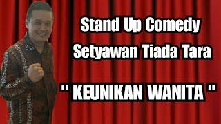 Motivasi Humor tentang CEWEK - Setyawan Tiada Tara (Motivator Humor Indonesia)