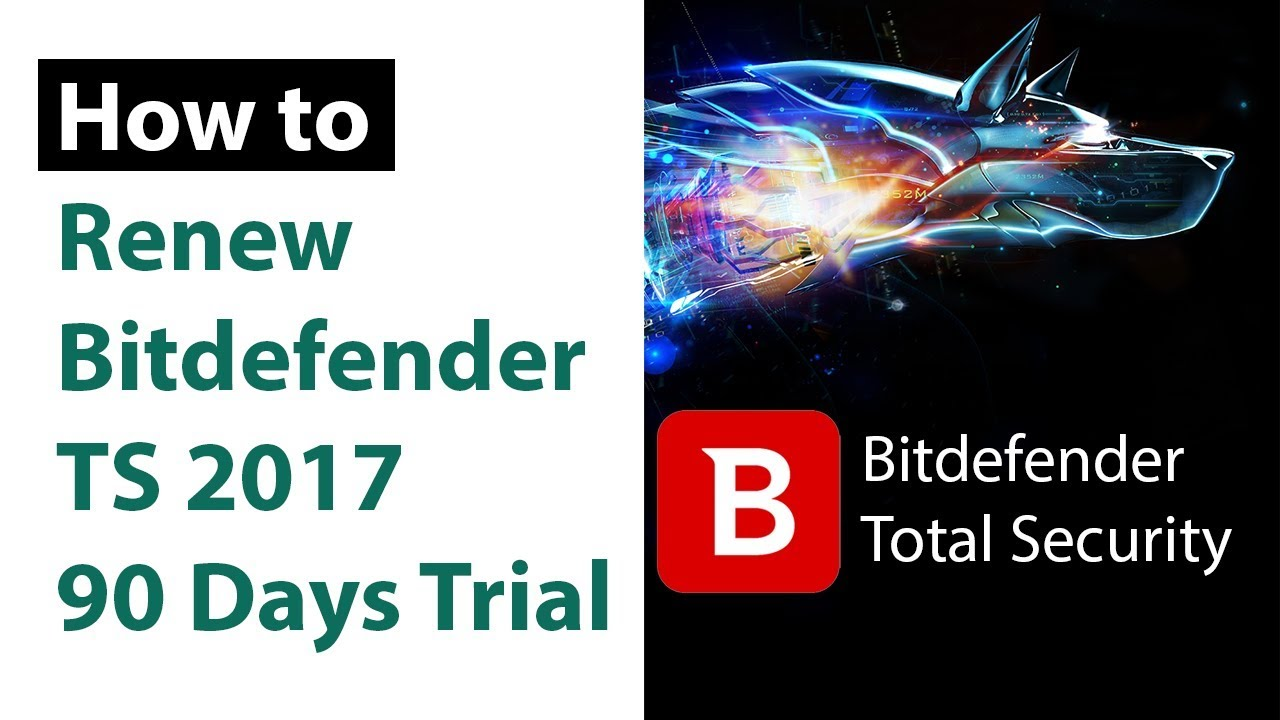 bitdefender total security 2017 free trial 90 days