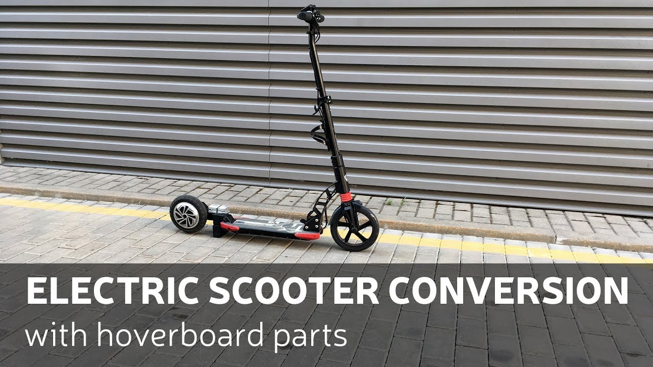 diy electric scooter conversion with hoverboard parts [ 1280 x 720 Pixel ]