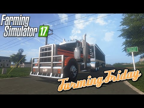 Farming Friday! ( Farming Simulator 17 & CS:GO l PC )