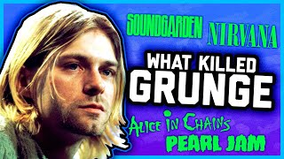WHAT *ACTUALLY* KILLED GRUNGE?