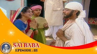 Sai Baba, Tere Hazaron Hath - साई बाबा , तेरे हजारों हाथ - Full Episode No: 18