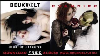 Deuxvolt - Evampire - Union Of Opposites