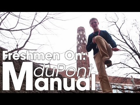 Freshmen On: duPont Manual