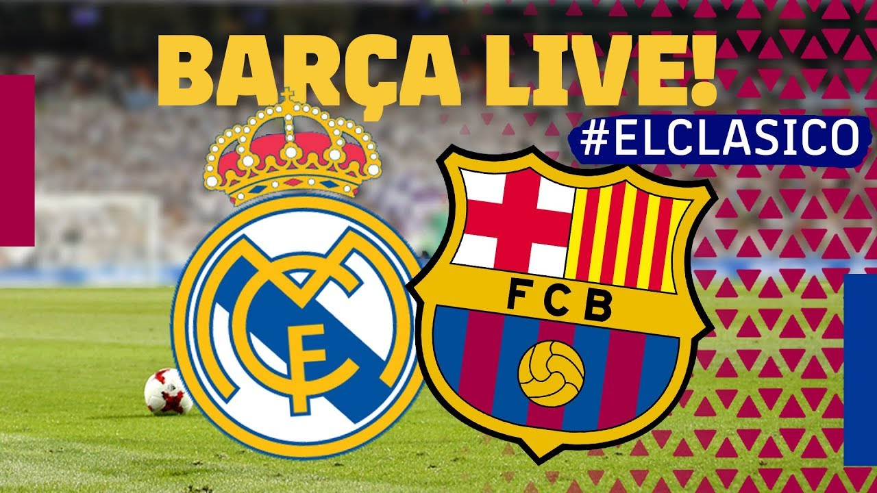 LIVE | DIRECTO: El Clásico: Warm up & Matchcenter