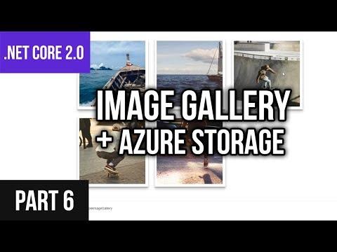 .NET Core 2.0 Gallery App Azure Tutorial - Part 6