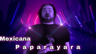 Oğuz Sasi - Mexicana Paparayara ( Music)