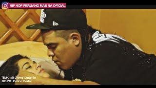 CALLAO CARTEL- Mi Ultima Cancion (Video / Letra)    HIP HOP PERUANO