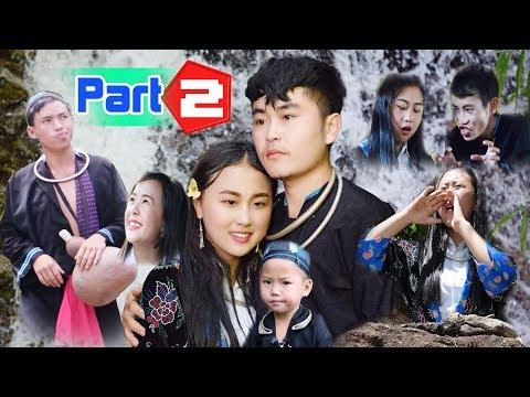 Hmong New Movie - Nraug nuj qiam thiab muam nkauj quag | Full movie P2