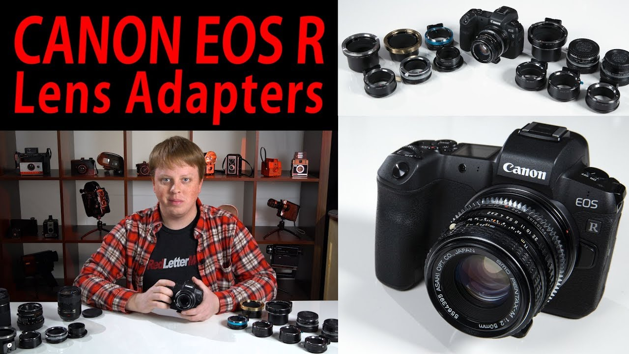 Canon EOS R Lens Adapters - Mount Various Lens Mounts on your Canon EOS R  Camera!