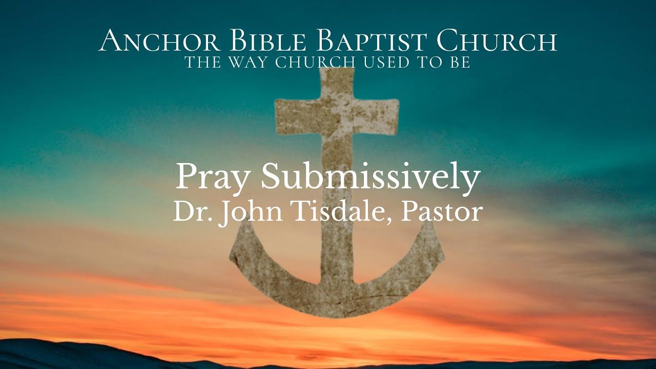 Pray Submissively