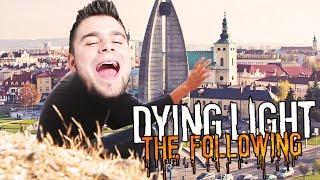 WYPRAWA NA KRANIEC RZESZOWSKICH OBRZEŻY! | Dying Light: Following [#4] (With: Dobrodziej)