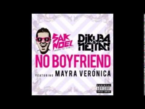 SAK NOEL VS DJ KUBA & NEITAN feat MAYRA VERONICA - No Boyfriend Vocal Radio Edit