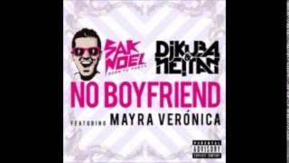 SAK NOEL VS. DJ KUBA & NEITAN feat. MAYRA VERONICA - No Boyfriend (Vocal Radio Edit) HQ