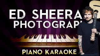 Video Ed Sheeran - Photograph | HIGHER Key Piano Karaoke Instrumental Lyrics Cover Sing Along download MP3, 3GP, MP4, WEBM, AVI, FLV Januari 2018