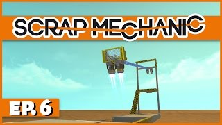 Scrap Mechanic - Ep. 6 - Rocket Boosted Trebuchet! - Let's Play Scrap Mechanic Gameplay