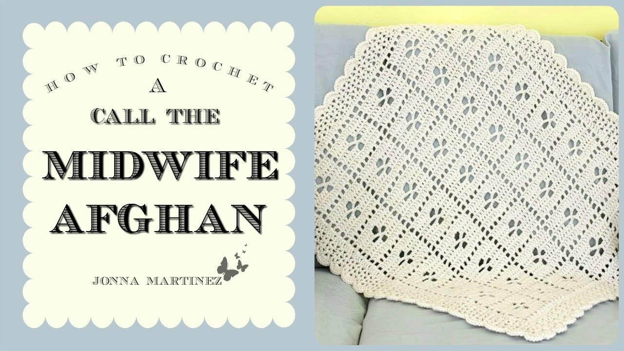 Call The Midwife Inspired Afghan Youtube