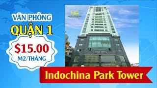VĂN PHÒNG CHO THUÊ QUẬN 1 INDOCHINA PARK TOWER