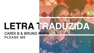 Cardi B & Bruno Mars - Please Me | Letra Traduzida