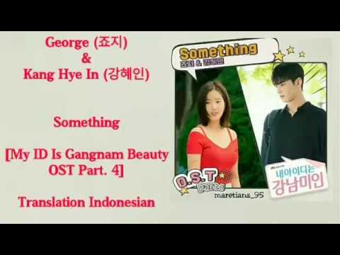 George (죠지) & Kang Hye In (강혜인) – Something Lyrics INDO My ID Is Gangnam Beauty OST Part. 4