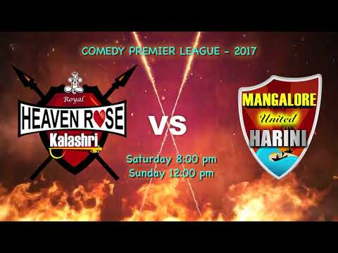 3rd Round Comedy Premier League 2017 Royal Heaven Rose Kalashri Vs Mangalore United Harini