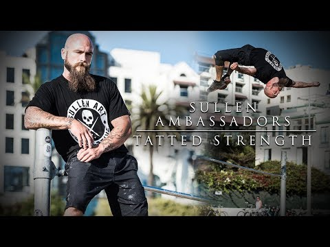 Sullen Ambassadors - Tatted Strength
