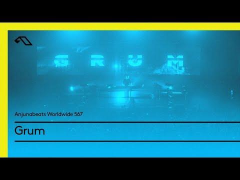 Anjunabeats Worldwide 567 With Grum