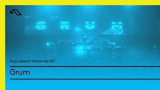 Скачать Anjunabeats Worldwide 567 With Grum