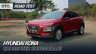 Hyundai Kona | Road Test | Crossover Sungguhan? | OTO.com