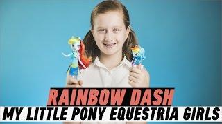My Little Rainbow Dash: распаковка и обзор куклы