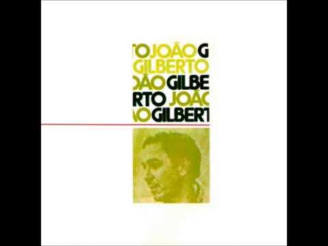 """João Gilberto """"João Gilberto"""" (Águas de Março), 1973.Track 09: """"E Preciso Perdoar"""""""