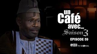 Un Café Avec...Saison3 - Episode N°59
