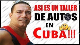 Asi es un Taller de Autos en Cuba!!!!🚘🚘🚘