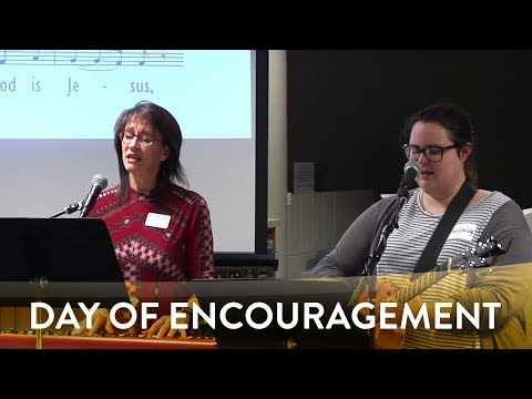Deb Vogel: Praise Team Lab | Day of Encouragement