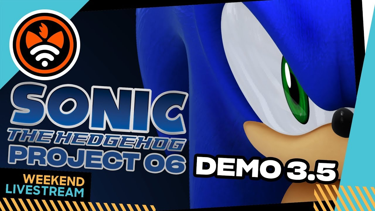 Sonic Project 06: Demo 3.5 - Tails' Channel Live