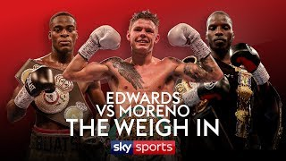 LIVE WEIGH IN! Edwards vs Moreno, Okolie vs Camacho & Buatsi vs Conroy